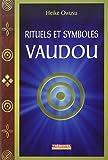 Rituels et symboles vaudou