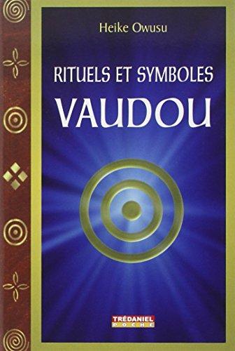 Rituels et symboles vaudou par Heike Owusu