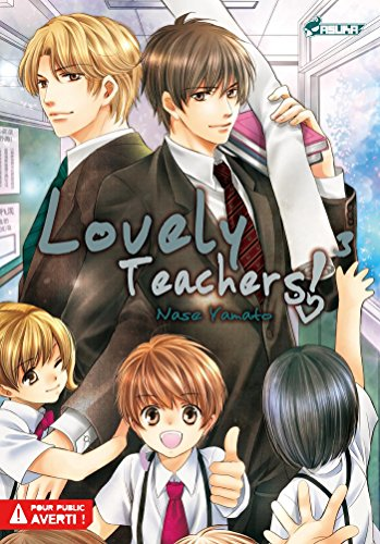 Lovely Teachers T03 (Lovely Teachers ! t. 3)