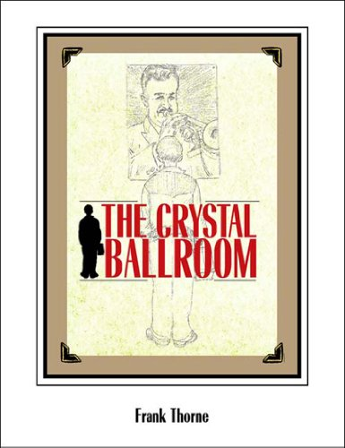 The Crystal Ballroom HC
