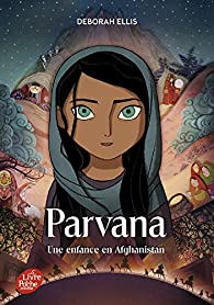 Parvana : Une enfance en Afghanistan par Ellis