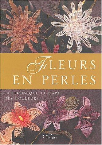 Fleurs en perles : La technique et l'art des couleurs