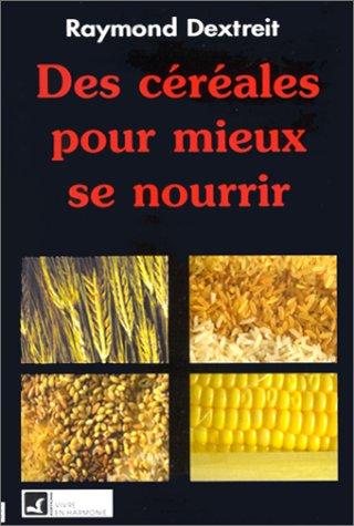Céréales pour mieux se nourrir