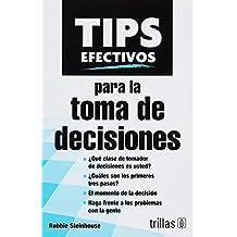 TIPS efectivos para toma de decisiones