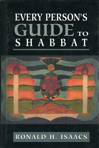 Every Person's Guide to Shabbat (Every Person's Guide Series)
