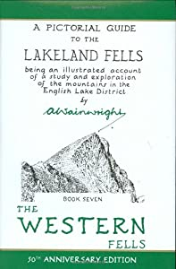 The Pictorial Guides: The Western Fells (50th Anniversary Edition): Book Seven (A Pictorial Guide to the Lakeland Fells): 7 from Frances Lincoln
