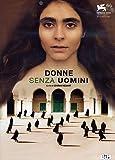 Locandina Donne Senza Uomini by Pegah Ferydoni