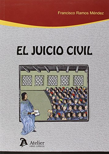 Juicio civil.: 2ª edicion por Francisco Ramos Méndez