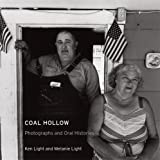 Coal Hollow: Photographs and Oral Histories (Series in Contemporary Photography)