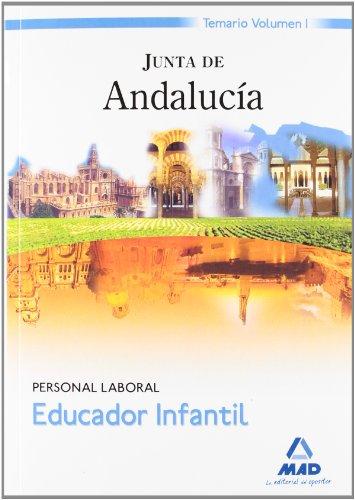 Educador Infantil Personal Laboral de la Junta de Andalucía. Temario Volumen I por Centro de Estudios Vector Centro de Estudios Vector