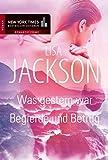 Was gestern war/Begierde und Betrug (New York Times Bestseller Autoren: Romance)