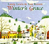 Songtexte von Laurie Lewis and Tom Rozum - Winter's Grace