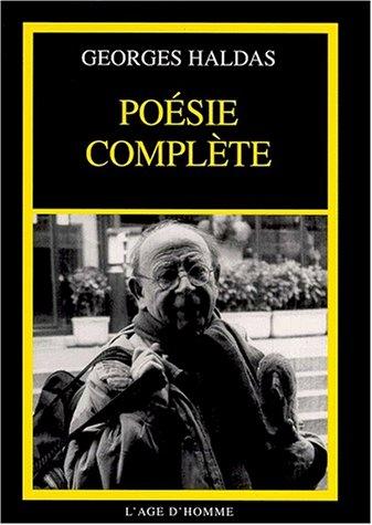Poésies complètes par Georges Haldas