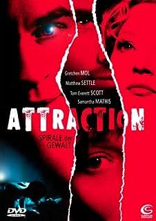 Attraction - Spirale der Gewalt