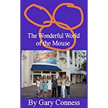 The Wonderful World of the Mouse (English Edition)