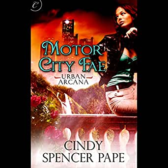 Motor City Fae Book 1 Of Urban Arcana Audio Download