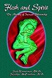 Flesh and Spirit by Jack Zimmerman (1-Jan-1998) Paperback