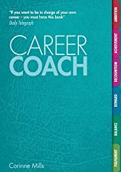 Career Coach: Your Personal Workbook for a Better Career by Corinne Mills (2011-10-10)