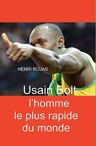 Couverture du livre Usain Bolt l'homme le plus rapide du monde