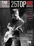 25 Top Hard Rock Songs - Tab, Tone & Technique (Tab+) by Hal Leonard Corp. (2013-02-01)