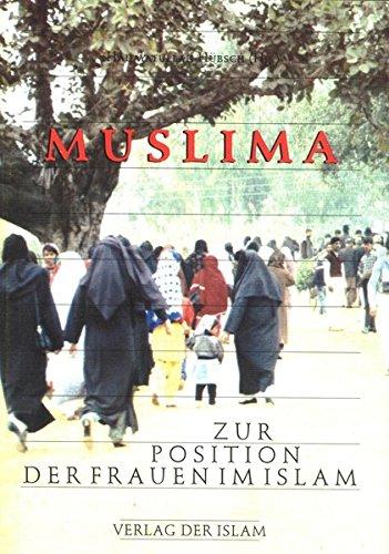 Muslima. Zur Position der Frauen im Islam.
