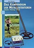 Das Kompendium der Metalldetektoren