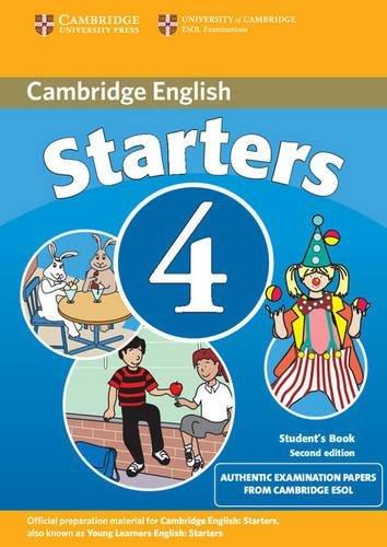 Cambridge young learners English tests. Starters. Student's book. Per la Scuola media: Cambridge Young Learners English Tests Starters 4 Student's the University of Cambridge ESOL Examinations