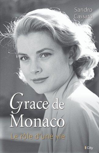 Grace de Monaco : Le rôle d'une vie