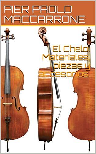 El Chelo. Materiales, piezas y accesorios. eBook: PIER PAOLO ...