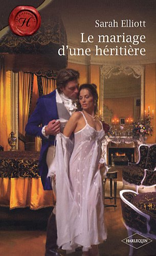 Le mariage d'une héritière