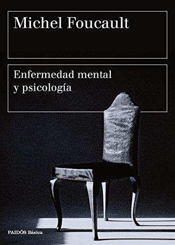 Enfermedad mental y psicología por Michel Foucault