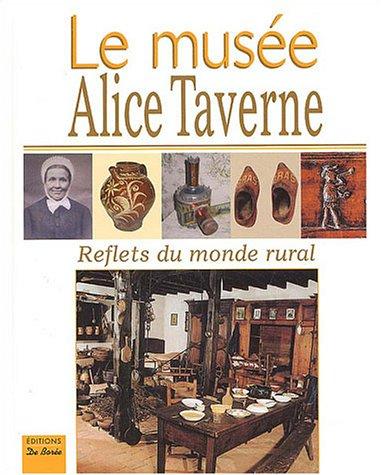 Le musée Alice Taverne : Reflets du monde rural