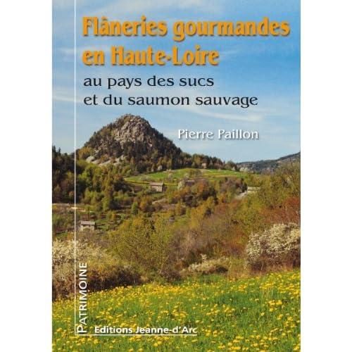Flaneries Gourmandes en Haute-Loire