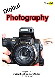 Digital Photography : CD-ROM book : Complete Guide to Digital Photography: Texazine Complete Guide to Digital Photography: Texazine Magazook Complete Guide to Digital Photography