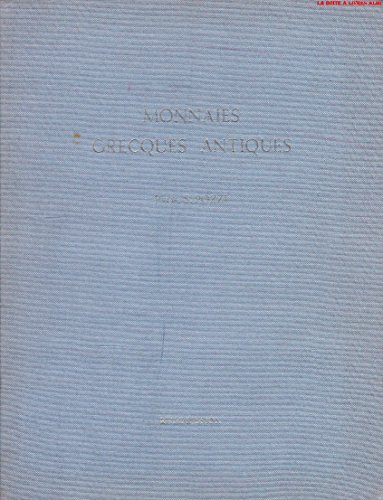 Monnaies Grecques Antiques provenant de la collection de S. Pozzi Reproduction anastatique du catalogue de la vente à Genève de 1920 Pièces Numismatique