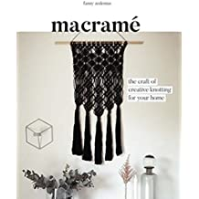Macrame : The Craft of Creative Knotting