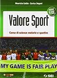 Valore sport. Corso di scienze motorie e sportive. Ediz. verde. Per la Scuola media. Con espansione online