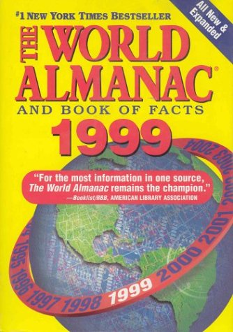 The World Almanac and Book of Facts 1999