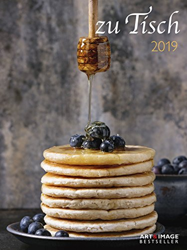 Zu Tisch 2019 - Posterkalender Küche, Kochkalender, Wandkalender  -  48 x 64 cm