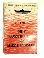 Reed's Ship Construction for Marine Engineers