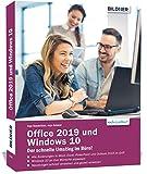 Office 2019 und Windows 10: Der schnelle Umstieg im Büro