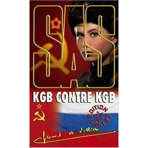 SAS 105 KGB contre KGB de Gerard de Villiers ( 21 mai 2015 )