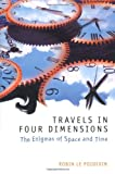 Image de Travels in Four Dimensions: The Enigmas of Space and Time
