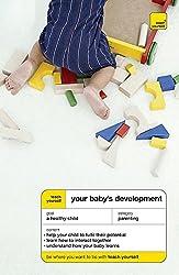 Teach Yourself Your Baby's Development (TYG)