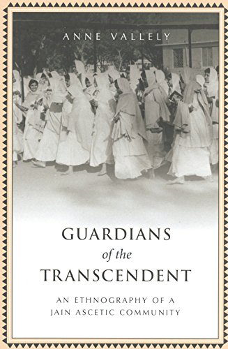 Guardians of the Transcendent: An Ethnography of a Jain Ascetic Community (Anthropological Horizons) por Anne Vallely