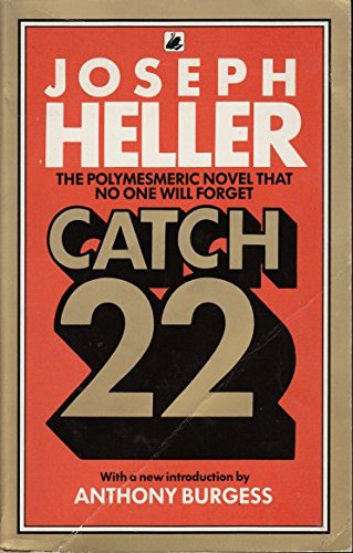 satire in joseph hellers catch 22 Joseph heller's novel catch-22 is the  the people who defended heller, yossarian, and catch-22 from critiques  people speak too narrowly when they talk of catch-22 as a satire of humanity.