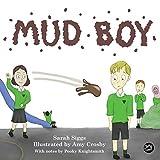 Mud Boy: A Story about Bullying (English Edition)