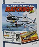 Story of Matchbox Kits 1973-2010 (Models and Figures)