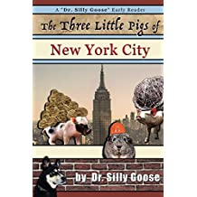The Three Little Pigs of New York City (English Edition)