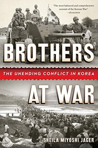 Brothers at War: The Unending Conflict in Korea by Sheila Miyoshi Jager (2014-06-23)